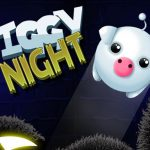 Piggy Night